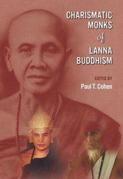 charismatic_monks_of_lanna_buddhism